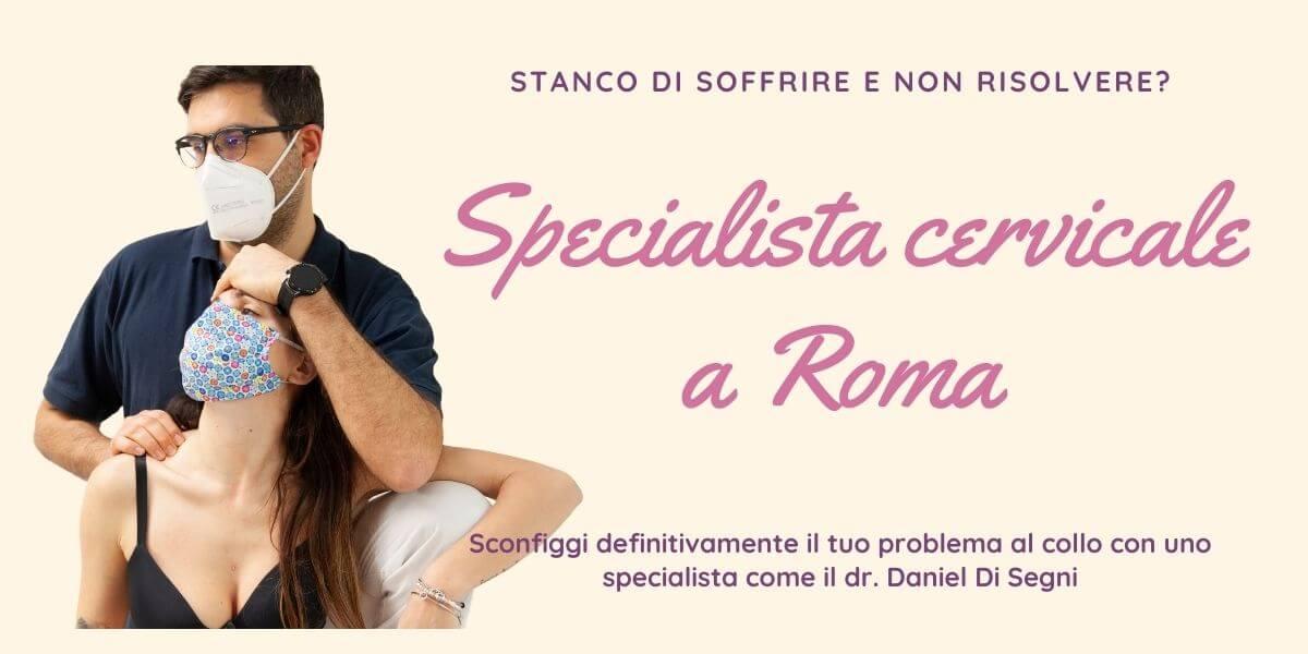 Specialista Cervicale Roma